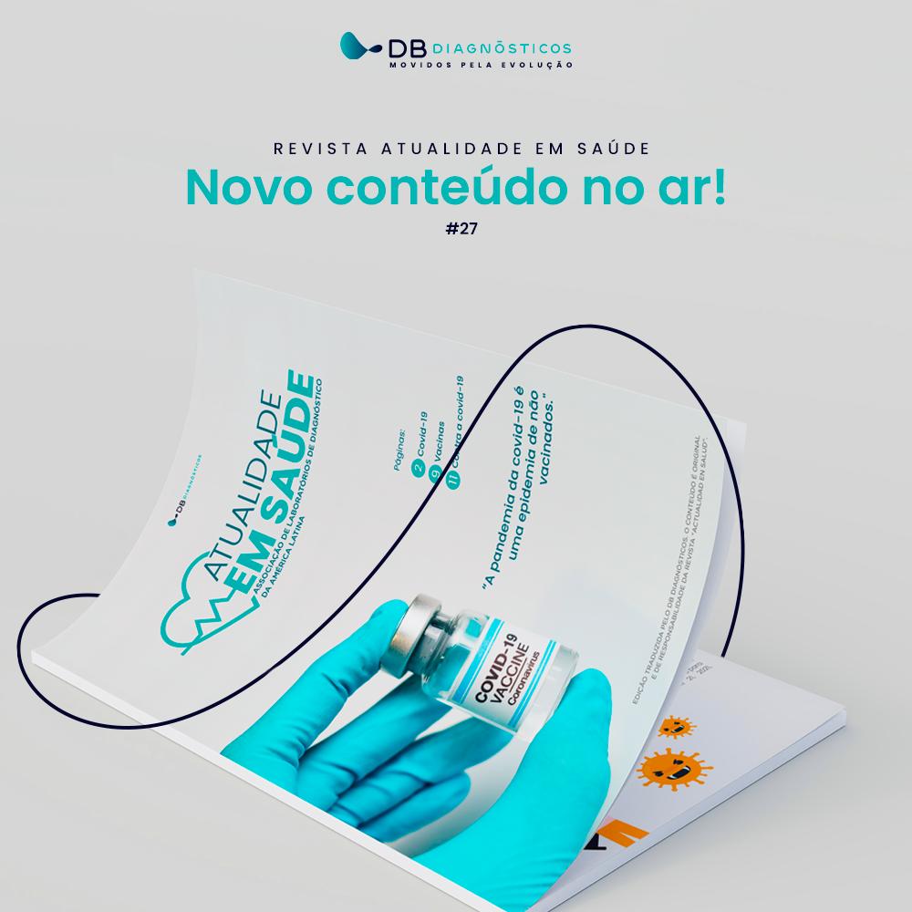 REVISTA ATUALIDADE EM SAÚDE - EDIÇÃO 27 | Diagnósticos do Brasil