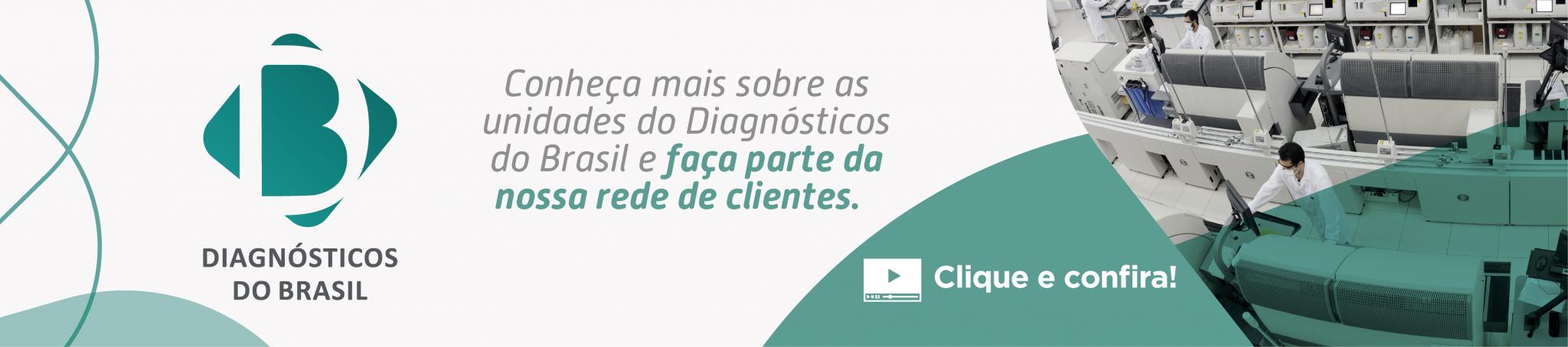 Conheça as unidades do Diagnósticos do Brasil – Vídeo Institucional